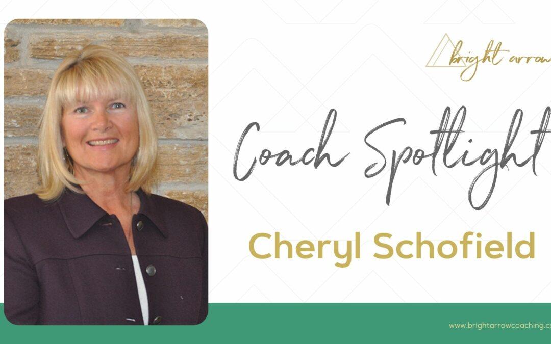Coach Spotlight – Cheryl Schofield
